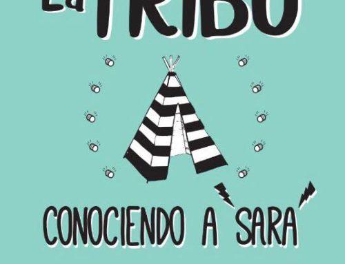"""""""La Tribu. Conociendo a Sara"""". Un proyecto solidario"""